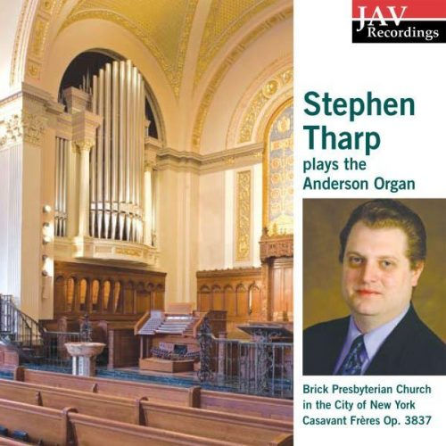 Stephen Tharp plays Brick Presbyterian Church Organ