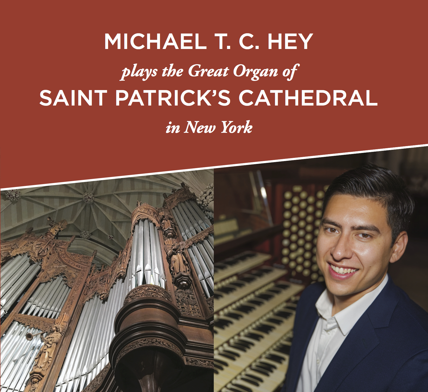 Michael T. C. Hey plays at Saint Patrick's Cathedral